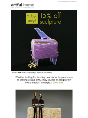 Artful Home - Save 15% on All Sculpture (2 Days Only!)