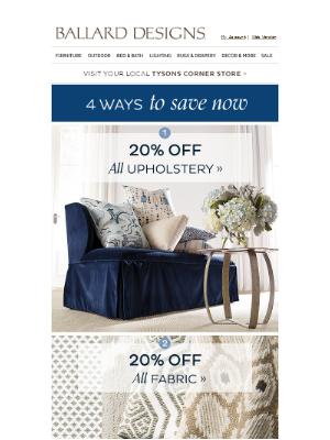 Ballard Designs - FOUR ways to save 20% starts now!