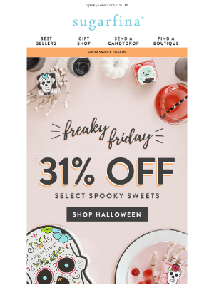 Sugarfina - 31% Off for Freaky Friday 🎃