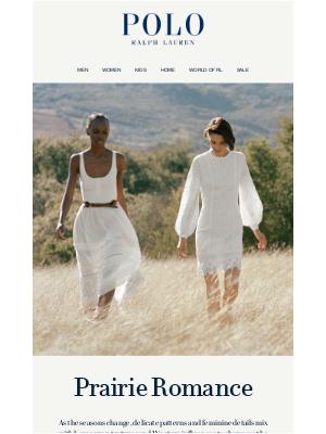 Ralph Lauren - The Charming Beauty of Prairie Romance