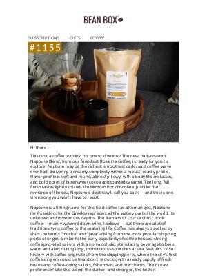 BeanBox - #1155 Neptune: Our richest, smoothest dark blend