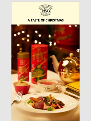TWG Tea Canada - A TASTE OF CHRISTMAS