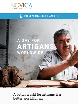 NOVICA - World Artisan Day is approaching! Shop the sale that is changing lives