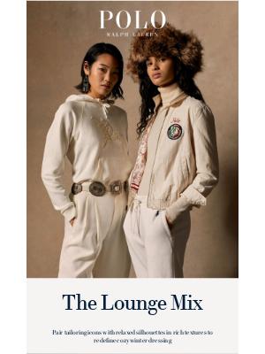 Ralph Lauren - Lounge, Meet Luxe
