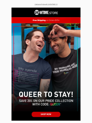 Showtime Networks - Queer to Stay! 🌈