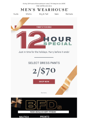 Men's Wearhouse - 12-Hour Special! 2/$70 Dress Pants—today only. Plus, last day for Black Friday Deals!