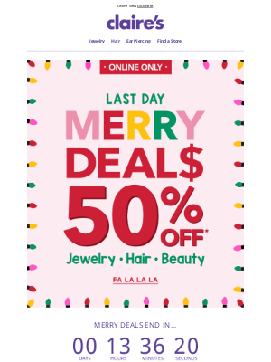 Claire's - 🚨 LAST DAY 🚨 50% OFF Jewelry, Hair & Beauty