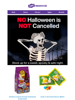 CandyWarehouse - Halloween is NOT Cancelled 💀