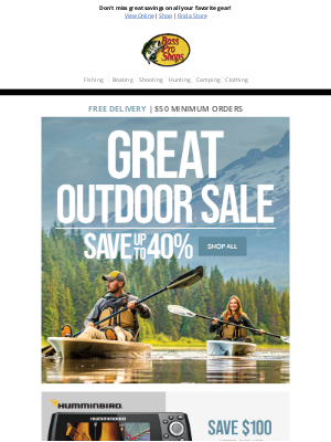 Bass Pro Shops - Save up to 40% during our Great Outdoor Sale