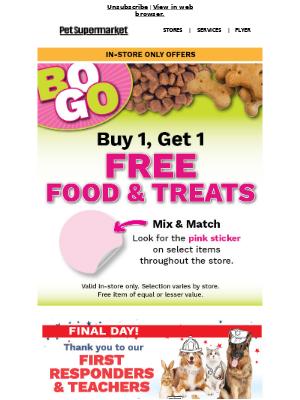 Pet Supermarket - 💥 Shop In-Store: BOGO on Food & Treats 💥