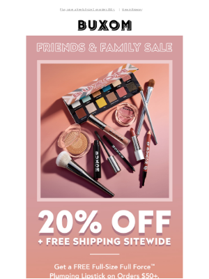 Buxom - Friends & Family Sale: 20% off + Free Shipping