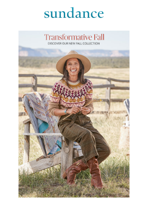 Sundance Catalog - You're Invited: Discover Our New Fall Collection!