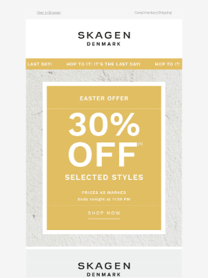 Skagen - It's the last day to save 30% off