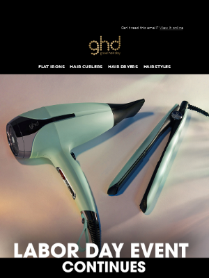 ghd (UK) - Labor Day Sale Continues! Save up to 25% off select styling tools 🙌