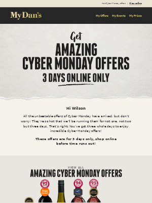 Hi Wilson - Unbeatable Cyber Monday Offers!