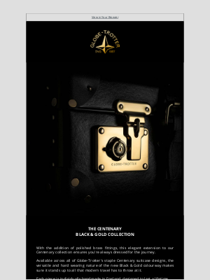 Globe-Trotter - Browse our Black & Gold Collection