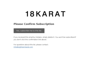 18Karat - USA: Please Confirm Subscription
