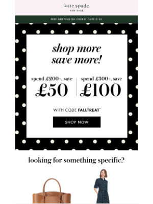Kate Spade (UK) - guess what? you can get up to £100 off your cart now