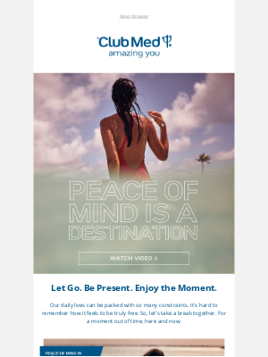 Club Med - Let go, feel free, be present