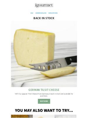 igourmet - Back In Stock! German Tilsit Cheese!