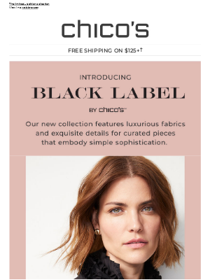 Introducing Black Label By Chico's™