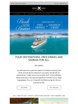 Celebrity Cruises - Nathan, you've earned a free perk and savings on your next getaway.