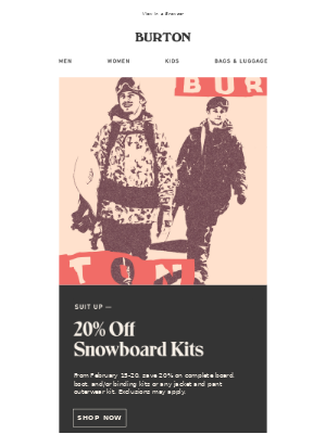 Suit Up for Winter with 20% Off Complete Snowboard or Outerwear Kits