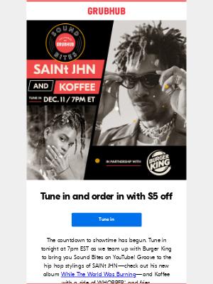 GrubHub - Sound Bites: Watch SAINt JHN & Koffee live!