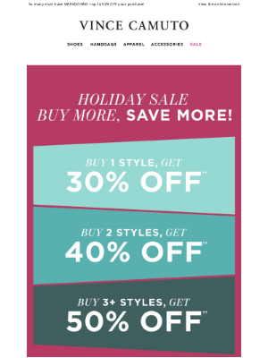 Vince Camuto - Buy More, Save More Sale!