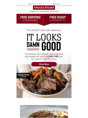 Omaha Steaks - Because we 💘 Free Shipping & Free Pot Roast!