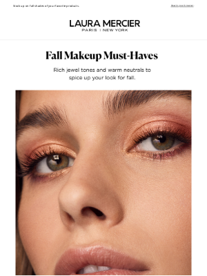 Laura Mercier Cosmetics - Time For A Fall Refresh