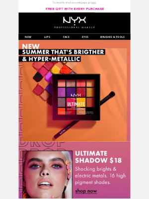 NYX - 🔊 NEWEST DROP! Summer that's Shockingly Brighter & Hyper-Metallic!