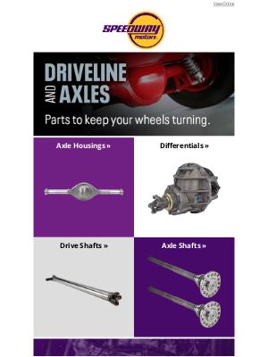 Speedway Motors - Driveline & Axles
