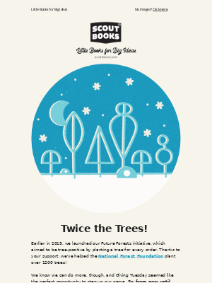 Trees Times Two 'Til 2020!