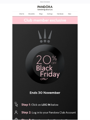 Pandora Jewelry (UK) - Early access : shop Black Friday before anyone else!