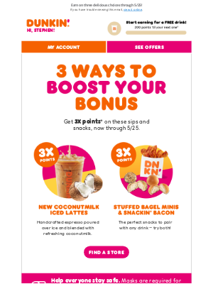 Dunkin' Donuts - Did somebody say 3X points?! 😲