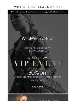 White House Black Market - Our VIP EVENT is one not to miss