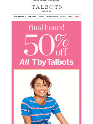 Talbots - 2 amazing offers end at MIDNIGHT!