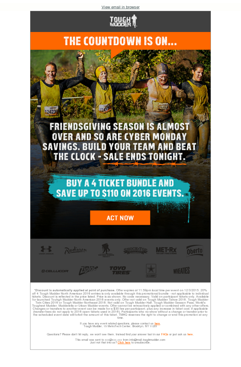 View email in browser Tough Mudder Tough Mudder Sponsors *Discount is autom