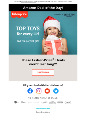 Fisher-Price - Today only! Shop early for gifts and save big!