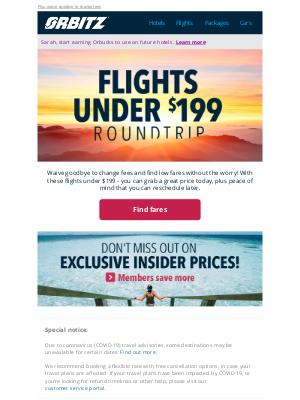 Orbitz - 😊 Good news! Flights for under $199 have landed