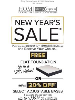 HOM Furniture - New Year's Mattress Sale - Get a Free Flat Foundation