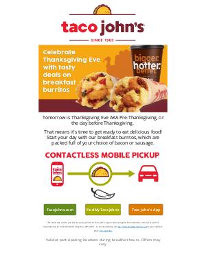 Taco John's - Thanksgiving Eve + Breakfast Burrito Deals = One Happy Family