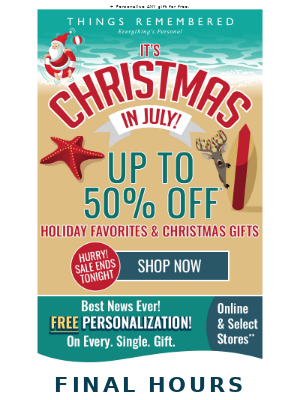 Ending Soon! Get 50% Off Our Christmas in July Sale