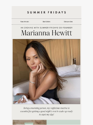 Summer Fridays - Our Co-Founder Marianna Hewitt's Nighttime Routine