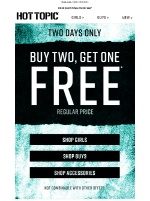 Hot Topic - B2G1 Free is BACK 🙌