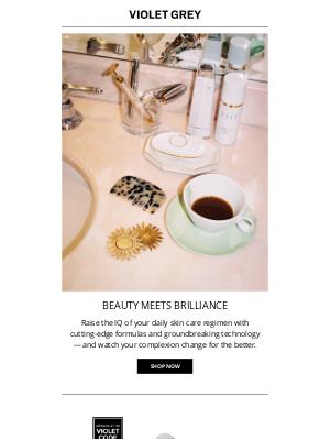 VIOLET GREY - Presenting the Smart Beauty Edit