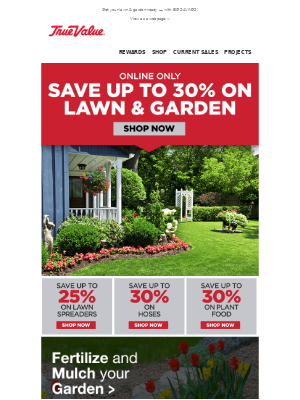 True Value - SAVE BIG on all of your lawn & garden needs!