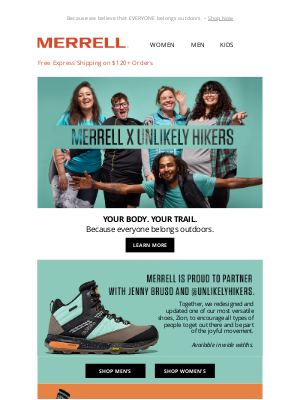 Merrell - Unlikely Hikers >> YOUR BODY. YOUR TRAIL.