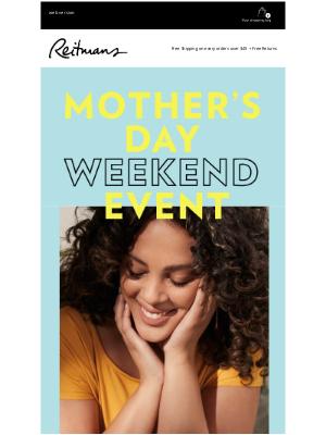 Reitmans (CA) - 🌸 Mother's Day treats 🌸